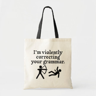 "Funny ""Silently Correcting Your Grammar"" Spoof Tote Bag"