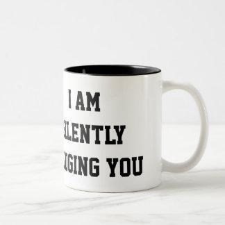Funny Silently Judging You Coffee Mug