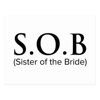 Funny Sister Of The Bride Postcard
