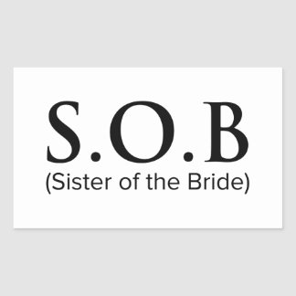 Funny Sister Of The Bride Rectangular Sticker