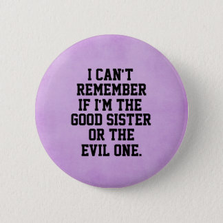 Funny Sister Quote Button
