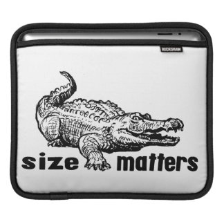 Funny SIZE Matters - Alligator or Crocodile Sleeve For iPads