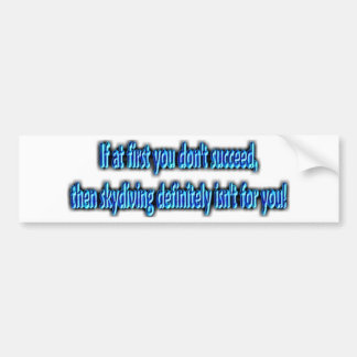 Funny Skydiving Bumper Sticker