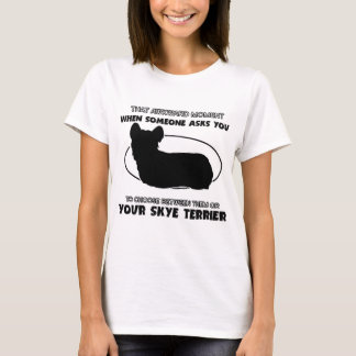Funny skye terrier designs T-Shirt