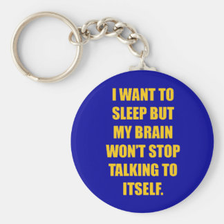 FUNNY SLEEPLESS NIGHTS COMMENT I WANT TO SLEEP BUT KEYCHAIN