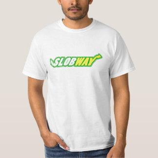 Funny Slob way shirt