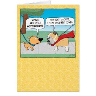 Funny Slobbery Bulldog Superhero Happy Birthday Greeting Card