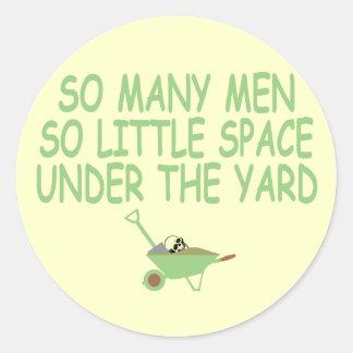 Funny slogan women themed classic round sticker