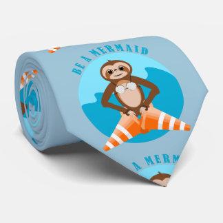 Funny Sloth Be a Mermaid Tie