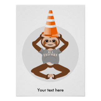 Funny Sloth Be A Unicorn Poster