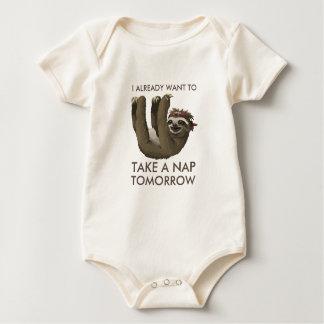 Funny sloth I already want to take a nap tomorrow Baby Bodysuit
