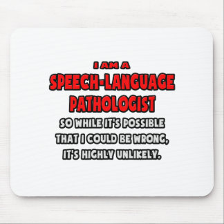 Funny SLP .. Highly Unlikely Mouse Pad