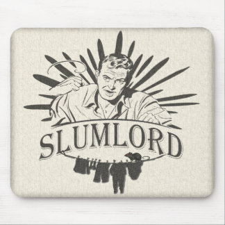 Funny Slumlord Mouse Pad