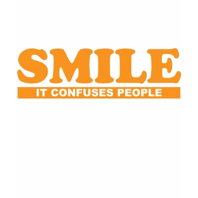 funny smile. Funny Smile It Confuses People