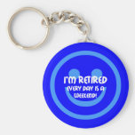 Funny smile retirement key chains
