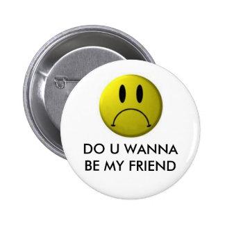 Funny Smiley Face Pinback Button