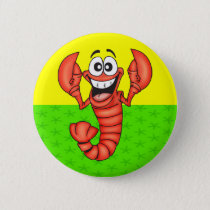 Funny Smiling Lobster Pinback Button
