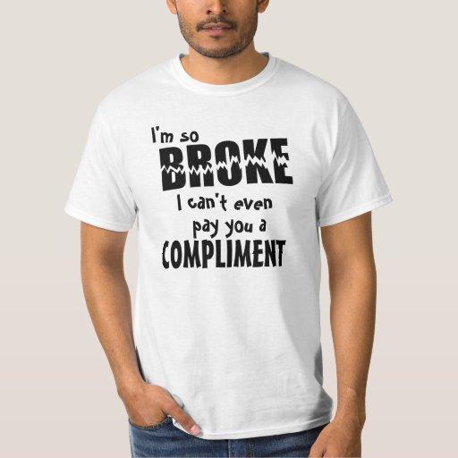 Funny So Broke T-shirts