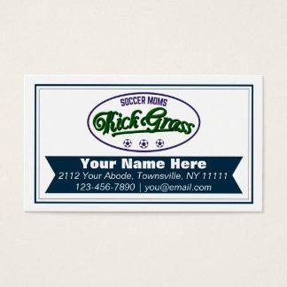 Funny Soccer Moms Kickgrass Business Cards