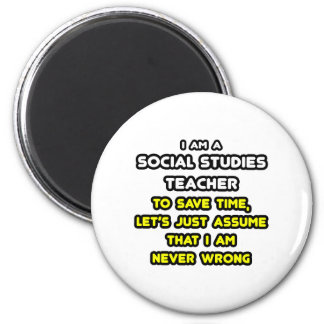 Funny Social Studies Teacher T-Shirts and Gifts 2 Inch Round Magnet