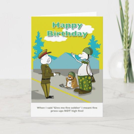 Funny Soldier Happy Birthday Card Zazzle