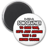 Funny Sonographer T-Shirts and Gifts 2 Inch Round Magnet