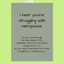 Funny Sorry You're Struggling with Menopause Card