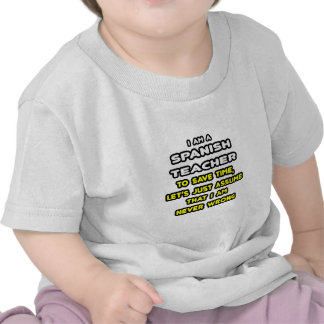 Funny Spanish Teacher T-Shirts and Gifts T Shirts