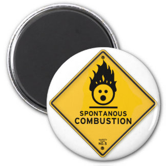 Funny Spontaneous Combustion Warning Sign Magnet