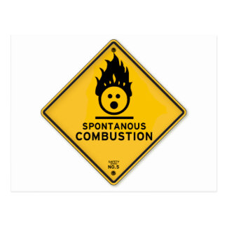 Funny Spontaneous Combustion Warning Sign Postcard