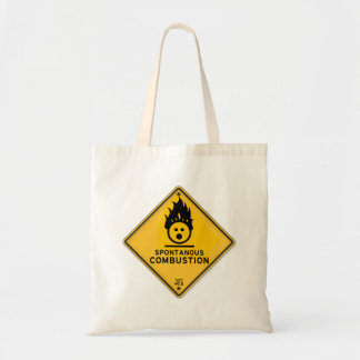 Funny Spontaneous Combustion Warning Sign Tote Bag