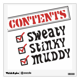 Funny Sports - © Contents: Sweaty, Stinky, Muddy Wall Decal