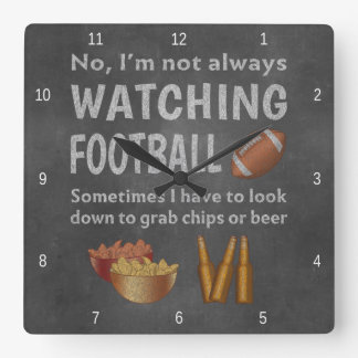 Funny Sports Fan Not Always Watching Football Square Wall Clock