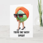 """Funny Sprout Birthday Card<br><div class=""""desc"""">""""You're one sassy sprout"""".  Funny birthday card.</div>"""