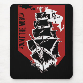 Funny Squat the World Pirate Ship Mouse Pad