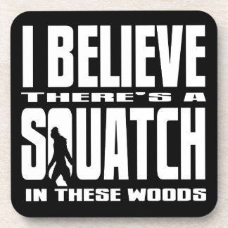 Funny Squatch in These Woods! (Black) Beverage Coaster