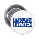 Funny SQUATCH WATCH Gear - Deluxe Finding Bigfoot 2 Inch Round Button