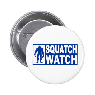 Funny SQUATCH WATCH Gear - Deluxe Finding Bigfoot Button