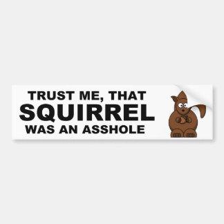 Funny squirrel car bumper sticker