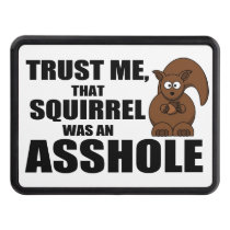Funny squirrel joke tow hitch cover