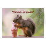 Funny Squirrel Licking Ice Cream Cone Greeting Cards