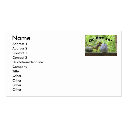 Funny Squirrel Picture ~ Go For It! Business Card