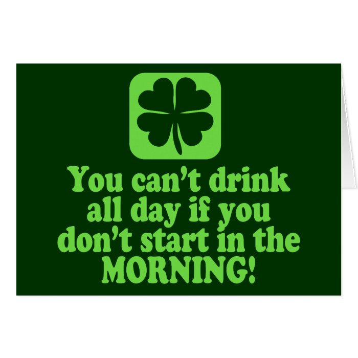 Funny St Paddys Drinking Humor Card