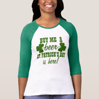 Funny St. Patrick's Day Beer Humor T Shirt