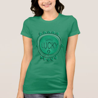Funny St Patrick's Day  Feelin' Lucky?  Ladies T Tshirt
