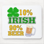 Funny St. Patrick's Day Gift Mouse Pad