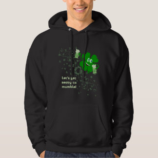 Funny St Patricks Day Hoodie