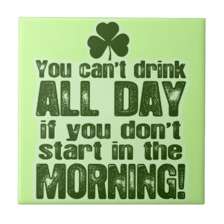 Funny St Patrick's Day Irish Ceramic Tile