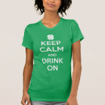 Funny St. Patrick's Day Keep Calm T Shirt