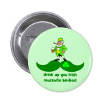 funny St. Patrick's Day mustache Pinback Buttons